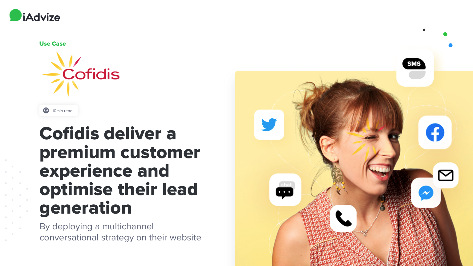 Cofidis deliver a premium customer experience and optimise their lead generation by deploying a multichannel conversational strategy on their website