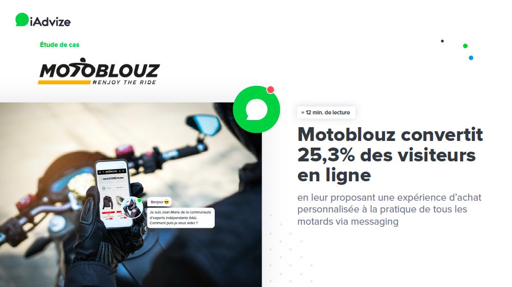 Etude de cas Motoblouz & iAdvize