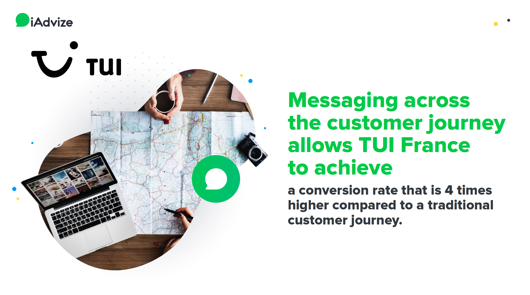 TUI success story: messaging across the customer journey allows TUI France to achieve a conversion rate that is 4 points higher compared to a traditional journey